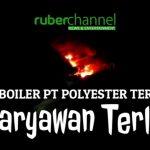 [BERITA+VIDEO] Mesin Bolier PT Polyester Terbakar, 4 Karyawan Luka Bakar Dilarikan ke Rumah Sakit